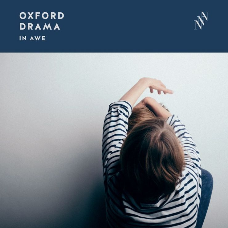 Oxford Drama - In Awe