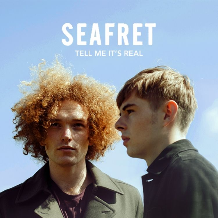 Seafret – Tell Me It's Real CD