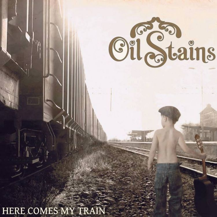 Oil Stains - Here Comes My Train
