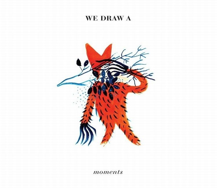 We Draw A. - Moments