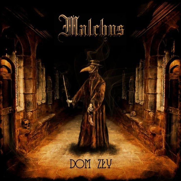 Malchus - Dom zły