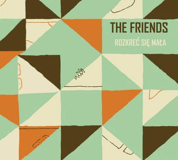The Friends - Rozkręć się mała