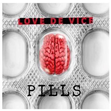 Love De Vice - Pills