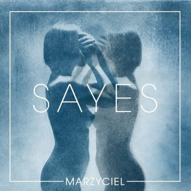 Sayes - Marzyciel